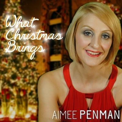 What Christmas Brings by Aimee Penman