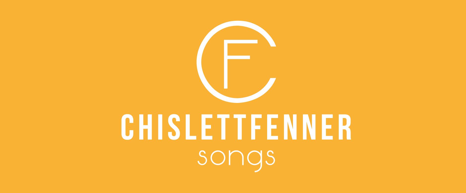 Chislett Fenner Songs